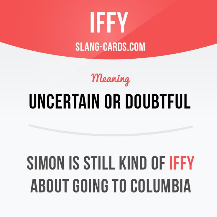 """Iffy"" means uncertain or doubtful. Example: Simon is still ​kind of iffy about going to Columbia. #slang #saying #sayings #phrase #phrases #expression #expressions #english #englishlanguage #learnenglish #studyenglish #language #vocabulary #dictionary #grammar #efl #esl #tesl #tefl #toefl #ielts #toeic #englishlearning #iffy #uncertain #doubtful"