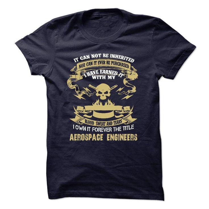 Aerospace Engineers  T Shirt, Hoodie, Sweatshirt