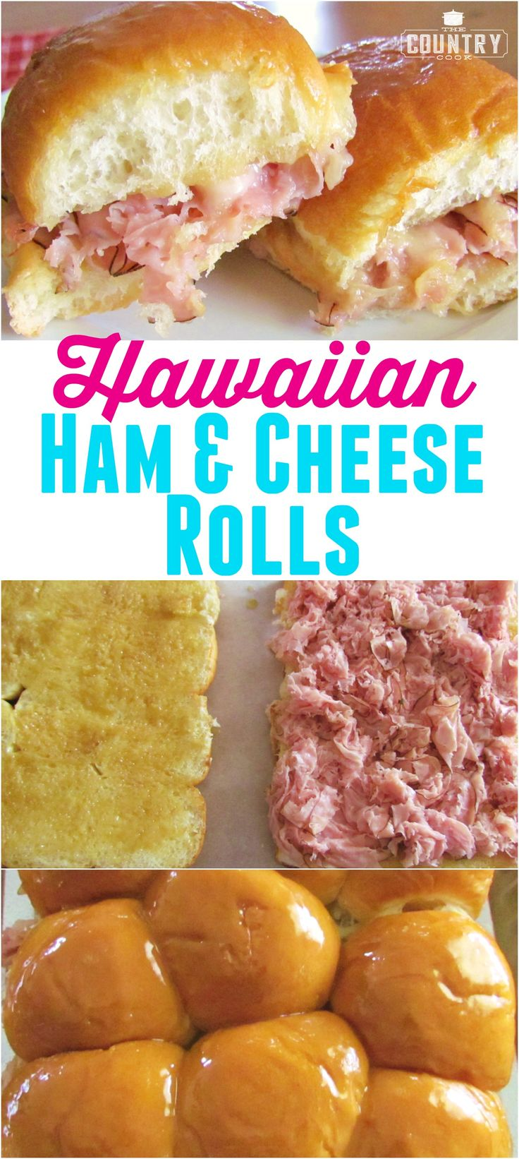 Hawaiian Ham and Cheese Rolls recipe from The Country Cook. with the most AMAZING glaze!