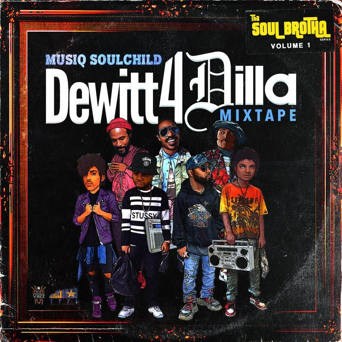 musiq soulchild dewitt dilla mixtape songs releases youknowigotsoul inspired impressed cowl four