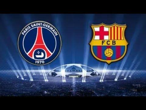 PSG vs Barcelona Full Match HD & Highlights Champion League Game 2017