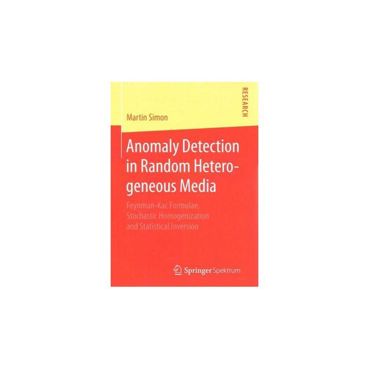 Anomaly Detection in Random Heterogeneou (Paperback)