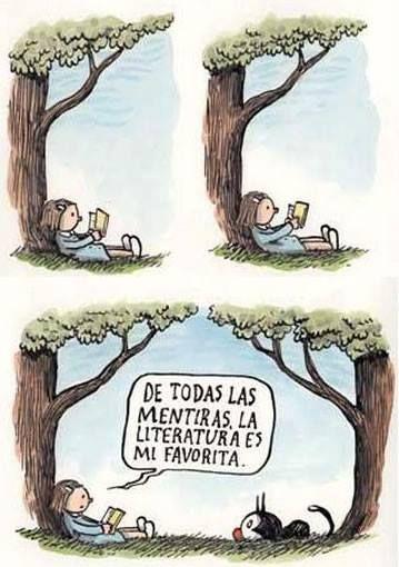 """""""De todas las mentiras, la literatura es mi favorita"""" (""""Of all the lies, literature is my favorite."""") #readersArgentina"""