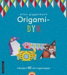 Origami - dyr av Ellen Giggenbach (Heftet)