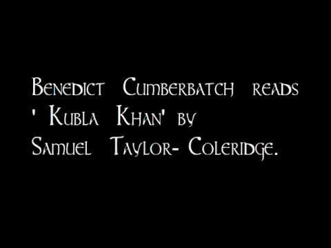▶ Benedict Cumberbatch reads 'Kubla Khan'  -This might be the sexiest thing that has ever happened. Anything. The voice. Oh my. @Sarah Chintomby Forshaw