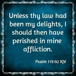 Psalm 119:92 KJV