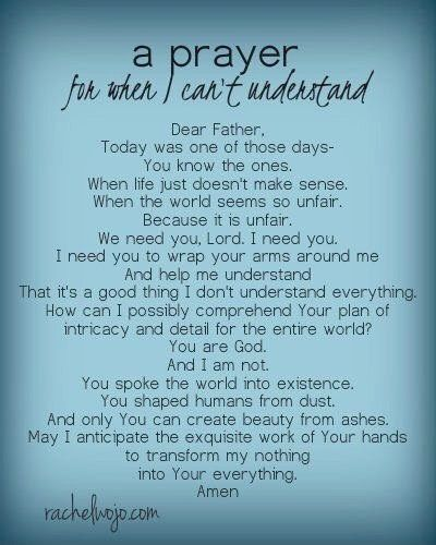 A prayer for when I can't understand                                                                                                                                                                                 More