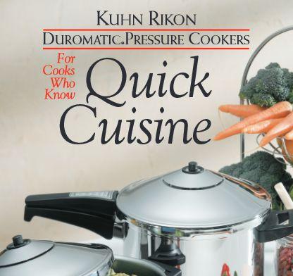 Kuhn Rikon Pressure Cooker Manual Recipes   hip pressure cooking