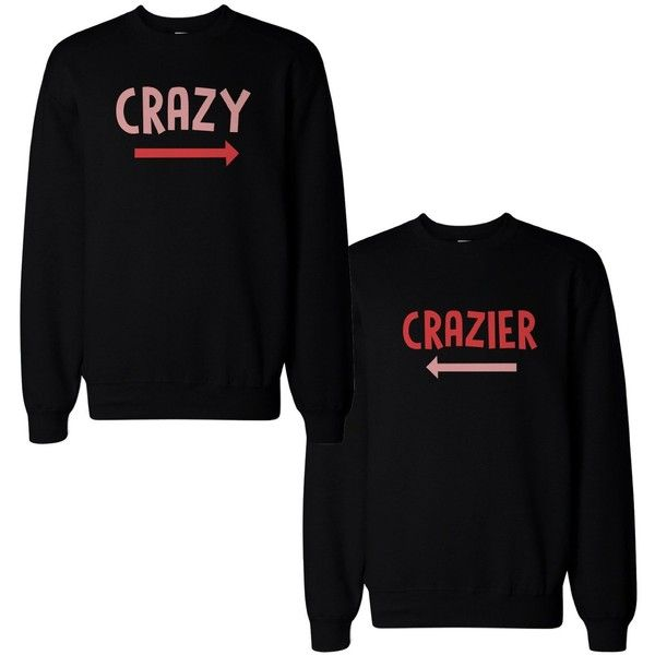 Funny Crazy and Crazier BFF Matching Best Friend SweatShirts Front... ($49) ❤ liked on Polyvore featuring tops and black top