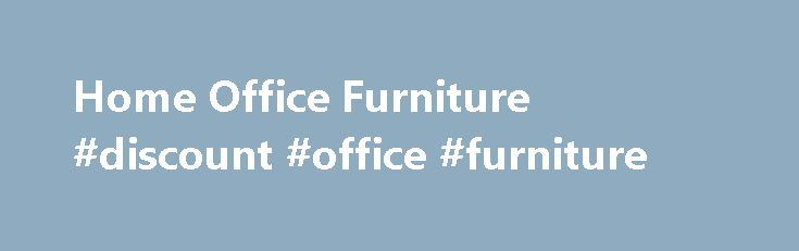 Home Office Furniture #discount #office #furniture http://furniture.remmont.com/home-office-furniture-discount-office-furniture-4/  Home Office Home Office Collections Quality Home Office Furniture, For Less! Have you ever noticed how expensive home office furniture can be? I never quite understood how my competition could charge so much for home office furniture is it made out of gold? At my Bob s Discount Furniture, you get quality home office furniture at discount home office furniture…