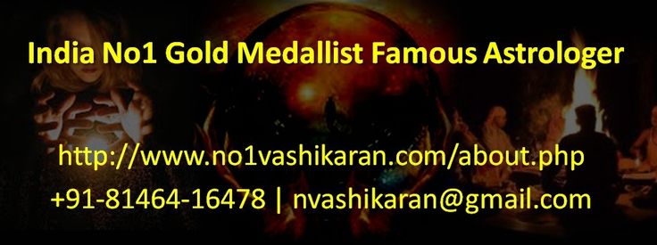 Pt. Kanahiya Lal ji is India No1 Gold Medallist Famous Astrologer. He is specialist in vashikaran, astrology, black magic removal, love marriage and many more.  #IndiaNo1GoldMedallistFamousAstrologer, #FamousAstrologerinIndia