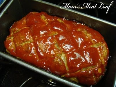 Calamity Anne's Adventures: Mom's Meat Loaf. Best. Meatloaf. Ever.