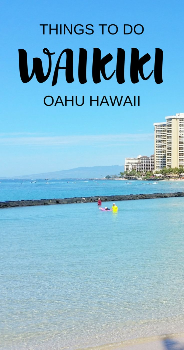 Fun Things To Do Near Waikiki Beach