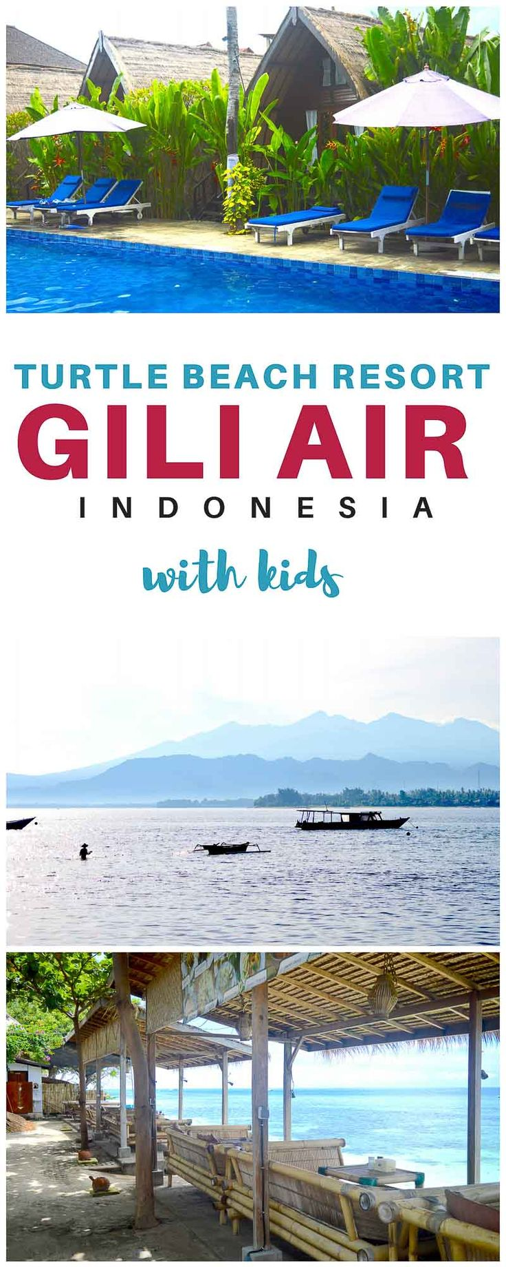 Gili Air with Kids | Things to do in Gili Air | Where to Stay in Gili Air | Gili Islands | Getting to the Gili Islands | Gili Air Resorts