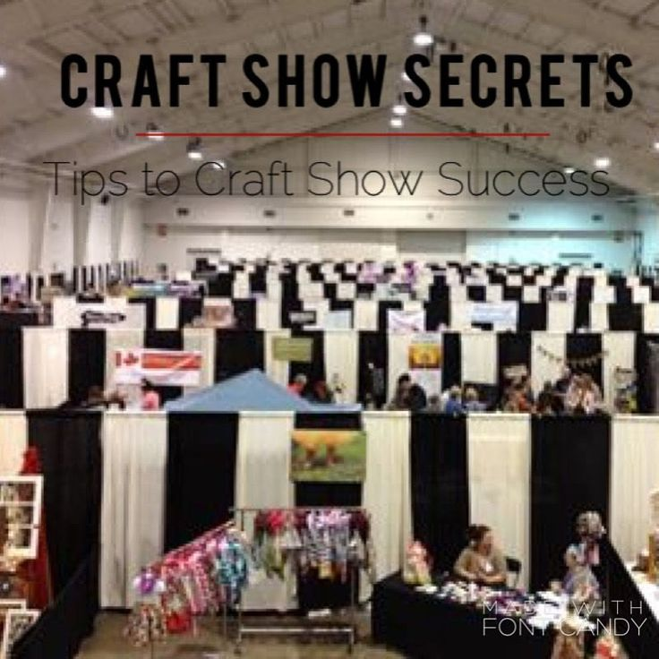 Craft Show Secrets - Craft Show Tips - How to make money at Craft Shows by craftadian on Etsy