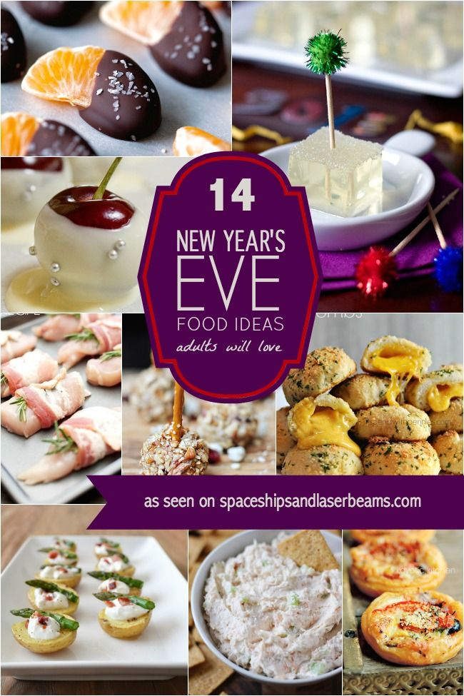 14 New Year's Eve Food Ideas Adults Will Love - Spaceships and Laser Beams