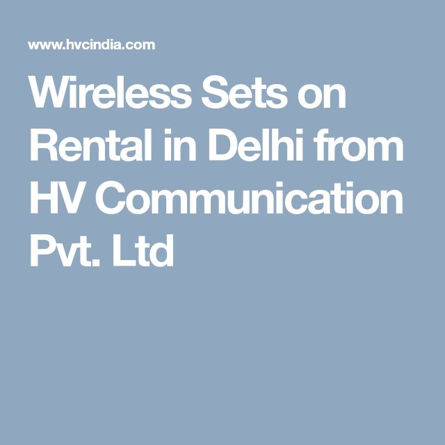 Wireless Sets on Rental in Delhi from HV Communication Pvt. Ltd