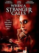 When a Stranger Calls (1979). [R] 97 mins. Starring: Charles Durning, Rutanya Alda, Carol Kane, Colleen Dewhurst and Tony Beckley