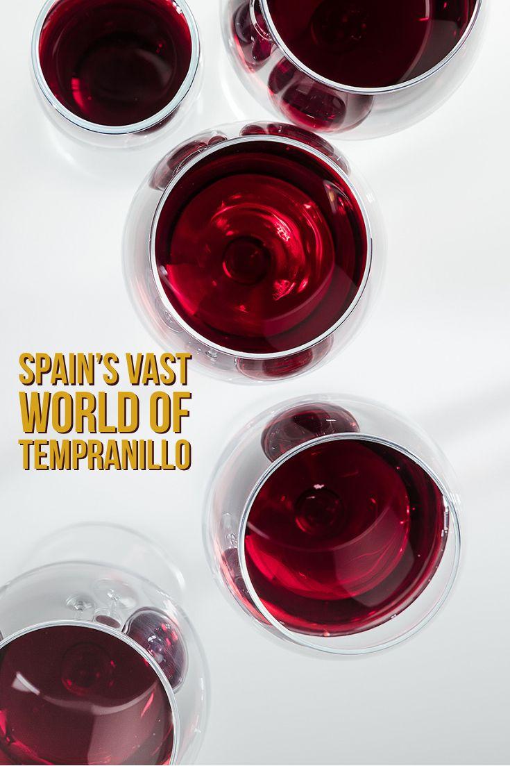 Spain S Vast World Of Tempranillo Wine Enthusiast Tempranillo Tempranillo Wine Wine Advertising
