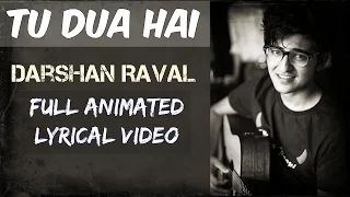 Tu Dua Hai Song's - Full Animated Lyrical Video | Darshan Raval - YouTube