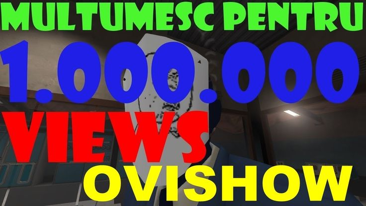 OviShow 1000.000 VIEWS  The First Year