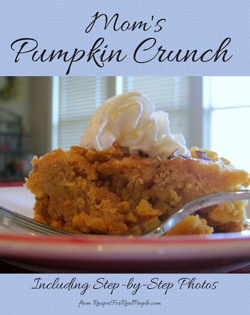 Mom's Pumpkin Crunch recipe including step-by-step photos. Excellent Thanksgiving dessert, especially for those who like cake better than pie.