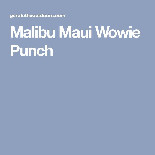 Malibu Maui Wowie Punch