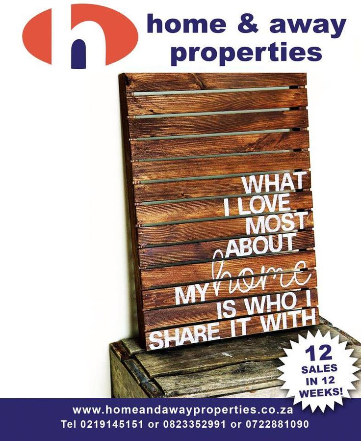 What I love most about my home is who I share it with.  HOME AND AWAY PROPERTIES is a boutique Real Estate company specializing in Properties for sale in the Northern Suburbs, Western Cape, South Africa.  Call us TODAY for a FREE onsite valuation 021 914 5151. www.homeandawayproperties.co.za