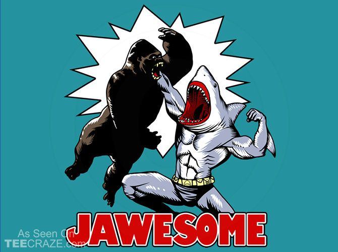 Jawesome T-Shirt - https://teecraze.com/jawesome-t-shirt-2/ -  Designed by Ninjaink   You May Also Like                          Mummy T-Shirt                                       Chewbacca Playing Card T-Shirt