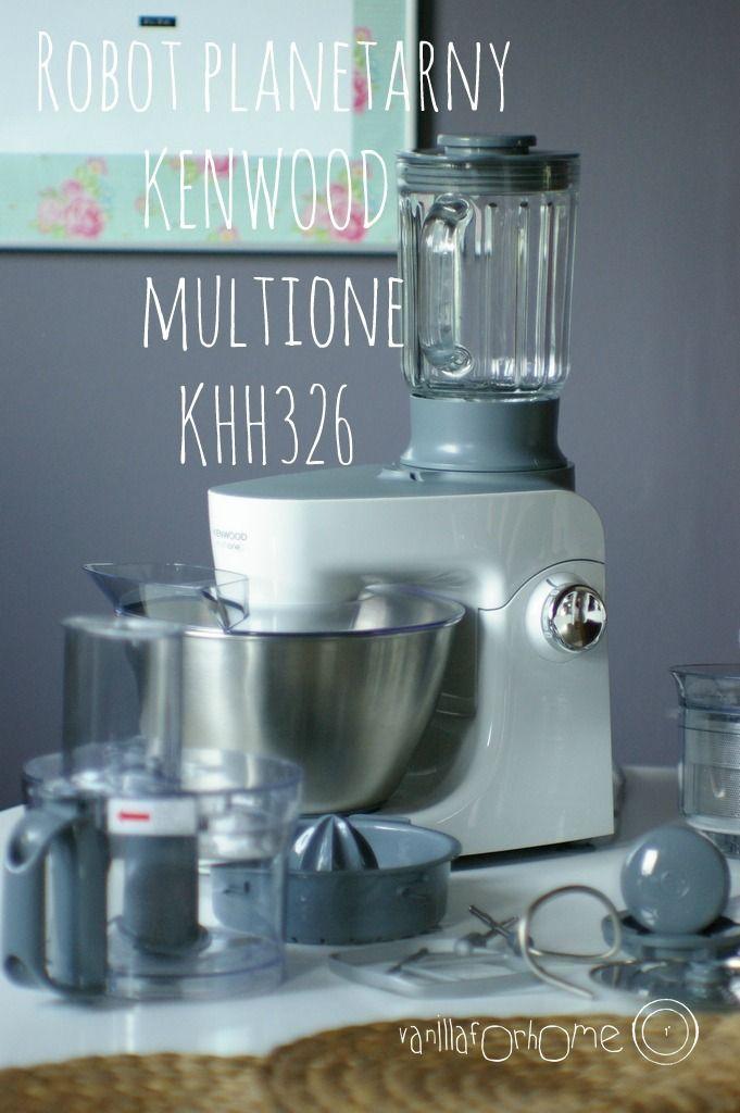 vanillaforhome: Kenwood Multione KHH 326. Ocena. Koniec z kompromisami!