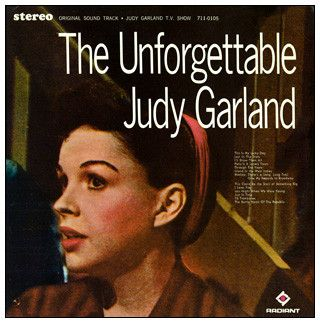 Judy Garland - The Unforgettable Judy Garland (Original Sound Track Recording From The Judy Garland T.V. Show): buy LP, Album at Discogs