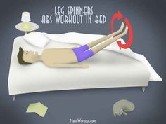 More ab workouts in bed. I'm not getting out of bed until my abs are flawless - 5 more minutes, mom!