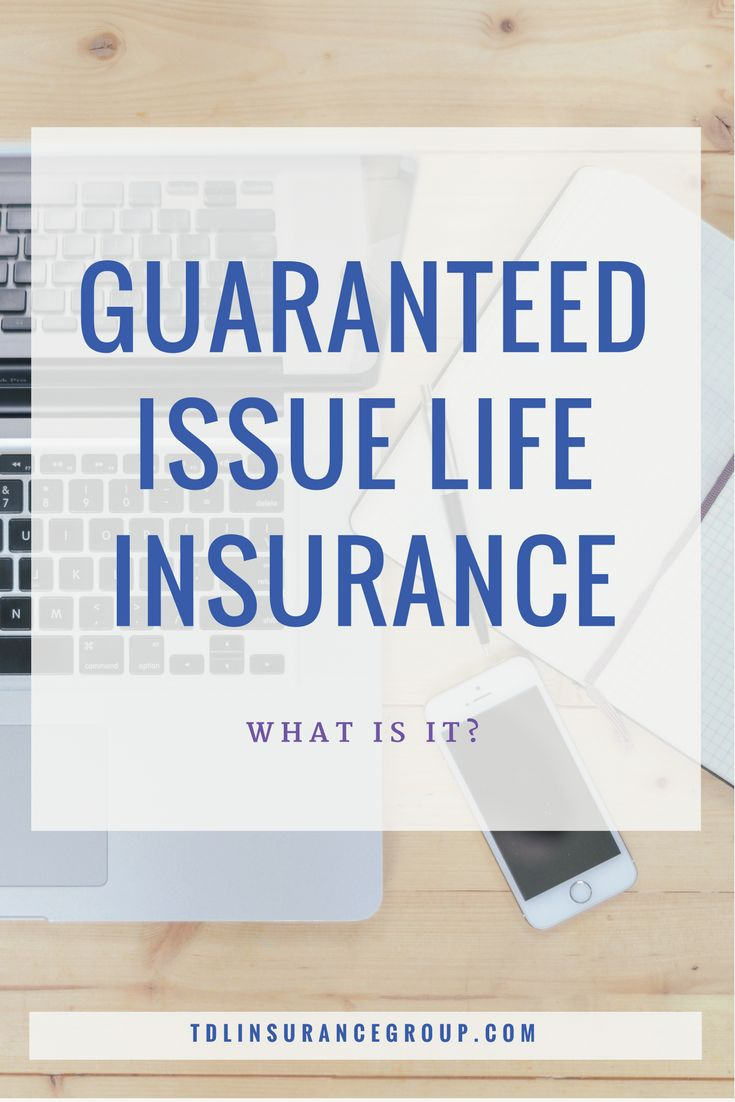 Guaranteed Issue Life Insurance Quotes Extraordinary Best 25 Guaranteed Issue Life Insurance Ideas On Pinterest