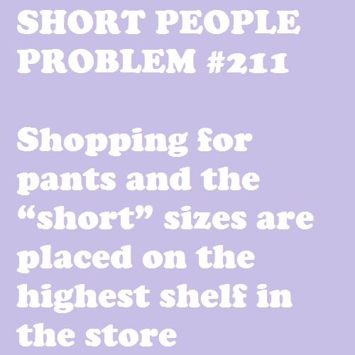 Seriously!!! Who planned this out?!!!: Funny Things, Shorts People Problems, Shorti Problems, My Life, Funny Stuff, Vertical Challenges, Problems Humor, Funny People, Shorts Problems