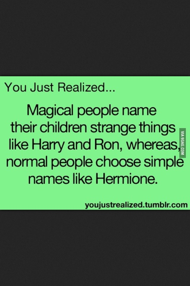 Did you know that Hermione was named after the daughter of Helen in Ancient Greek mythology? JK Rowling picked the uncommon name because she didn't want young girls that shared the name of Hermione's character to be picked on.