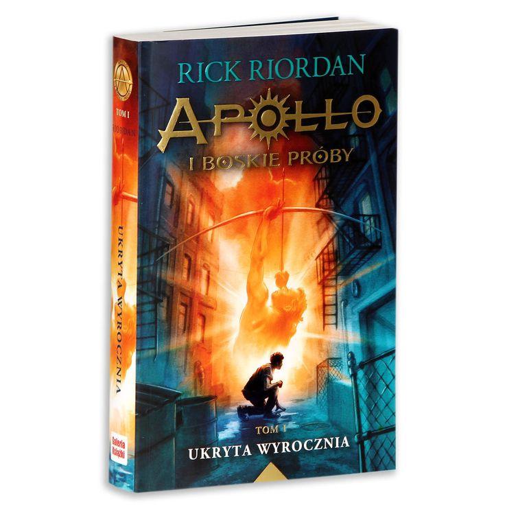 Apollo i boskie próby. Tom 1. Ukryta wyrocznia - Riordan Rick   Książki empik.com