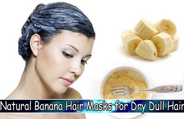 Natural Banana Hair Masks for Dry Dull Hair