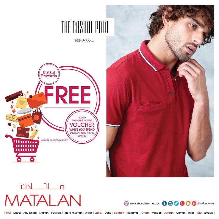 Get the seasons latest looks with MATALAN's fabulous NEW COLLECTIONS at an amazing price! Try our Quality at Great Prices only at UK's No. 1 Departmental Value store!!  THE CASUAL POLO : size S-XXXL   www.matalan-me.com/mailer  #matalanme #makesfashionsense #newcollections #newitems #Giftvoucher #spend #free #voucher #fabulous #style #wide #Selection #fashion #fashionblogger #ladies #gents #kids #home #offer #promotion #KSA #UAE  #Qatar #Oman #Bahrain #Jordan