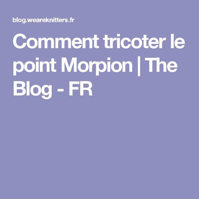 Comment tricoter le point Morpion | The Blog - FR