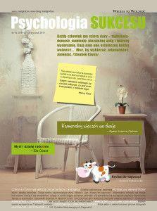 Nr 1/2015 Psychologia SUKCESU - Prezent od mojej siostry Grażyny Dobromilskiej Redaktora Naczelnego. Wystarczy wejść na stronę i pobrać magazyn.
