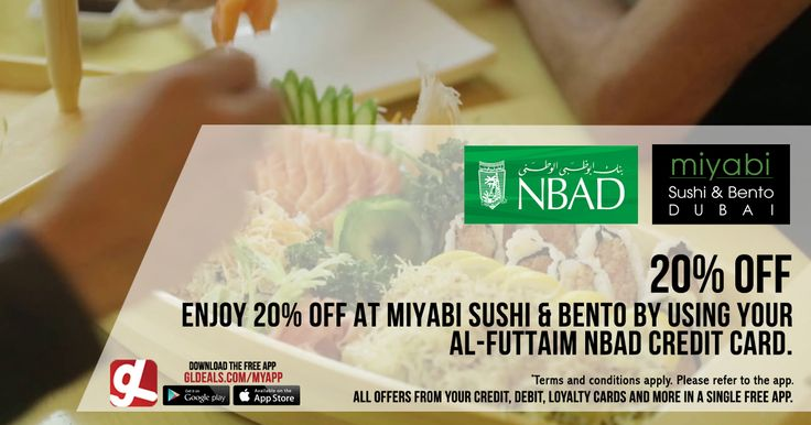 Enjoy 20% off at Miyabi Sushi & Bento by using your Al-Futtaim NBAD credit cards  Download GL Deals app now to get more access to such offers! http://www.gldeals.com/myapp  #MiyabiSushiBento #NBAD #NBADCards #NBADOffers #App #MobileApp #AndroidApp #iOSApp #AppStore #PlayStore #Deals #Discounts #Offers #Cards #UAE #Like #Share #GLDeals #UAEDeals #DubaiDeals #DubaiOffers #FreeApp