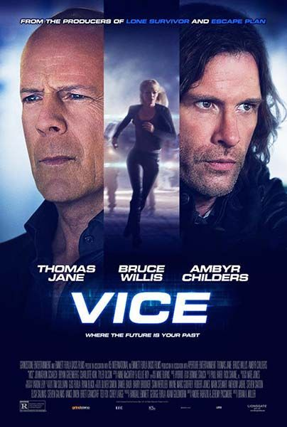 Vice - 12 Haziran 2015 Cuma | Vizyon Filmi #Sinema #Movie #film #Vice Thomas Jane, Bruce Willis, Ambyr Childers, Bryan Greenberg http://www.renklihaberler.com/sinema-864-Vice