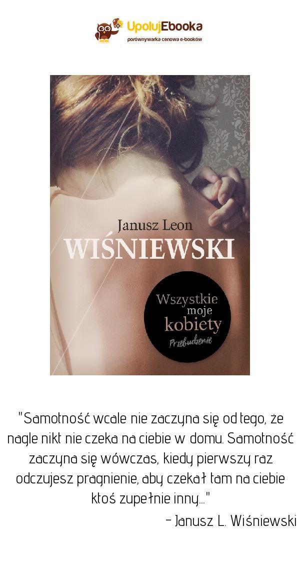 Wszystkie Moje Kobiety Przebudzenie Janusz L Wiśniewski