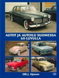Autot ja autoilu Suomessa 1960-luvulla