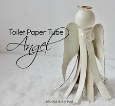 Toilet Paper Tube Angel at Adirondack Girl @ Heart