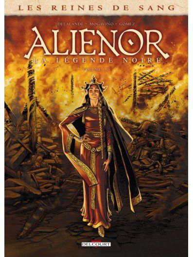 Reines de sang - Alienor, la Légende noire 1