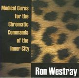 Medical Cures for the Chromatic Commands of the Inner City [CD], 13757670