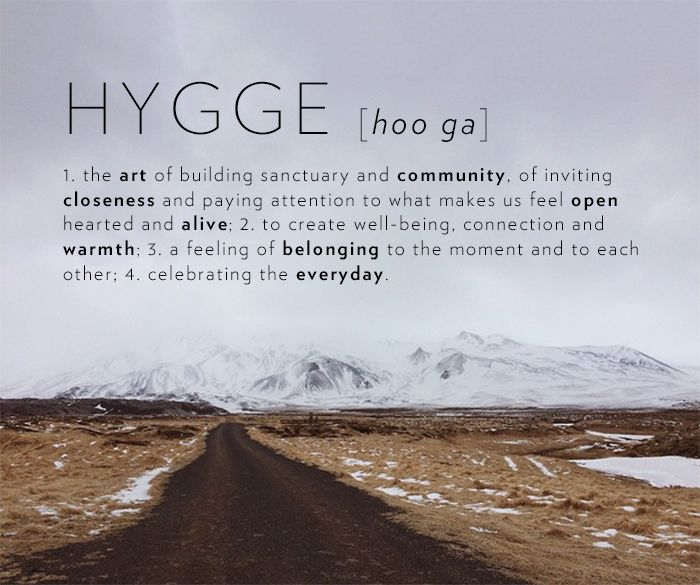 Hygge: The Danish Concept That Can Help You Survive Winter - KHACHILIFE
