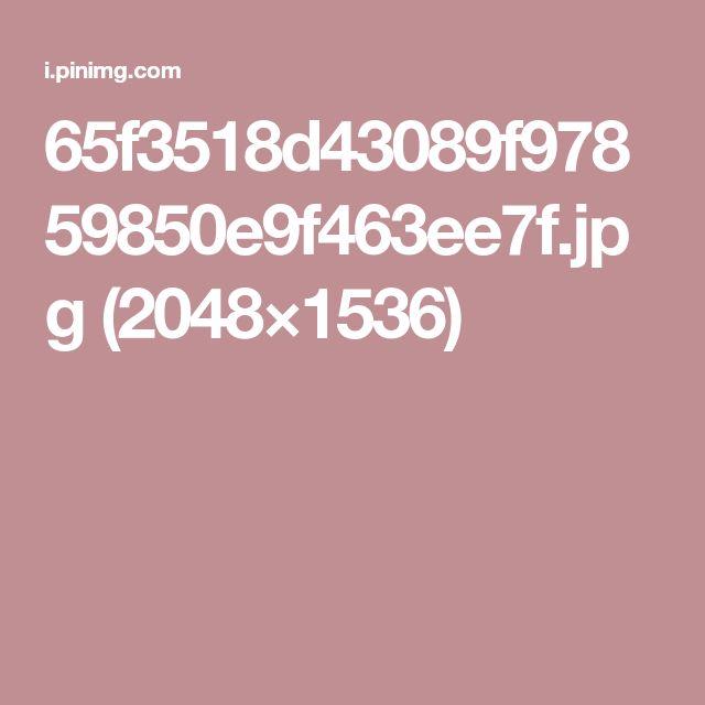 65f3518d43089f97859850e9f463ee7f.jpg (2048×1536)