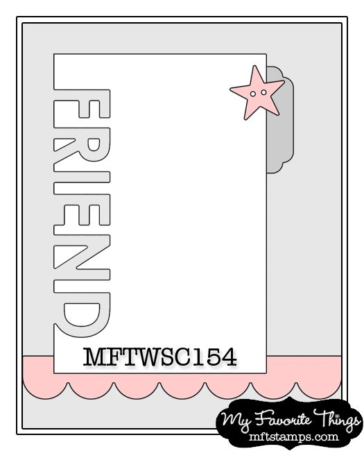Card Making Patterns Ideas Part - 21: Cardmaking Sketch From My Favorite Things ... : # MFTWSC154 ...sketch
